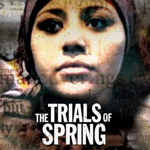 The Trials of Spring Film Screening and Discussion with Activist Hend Nafea